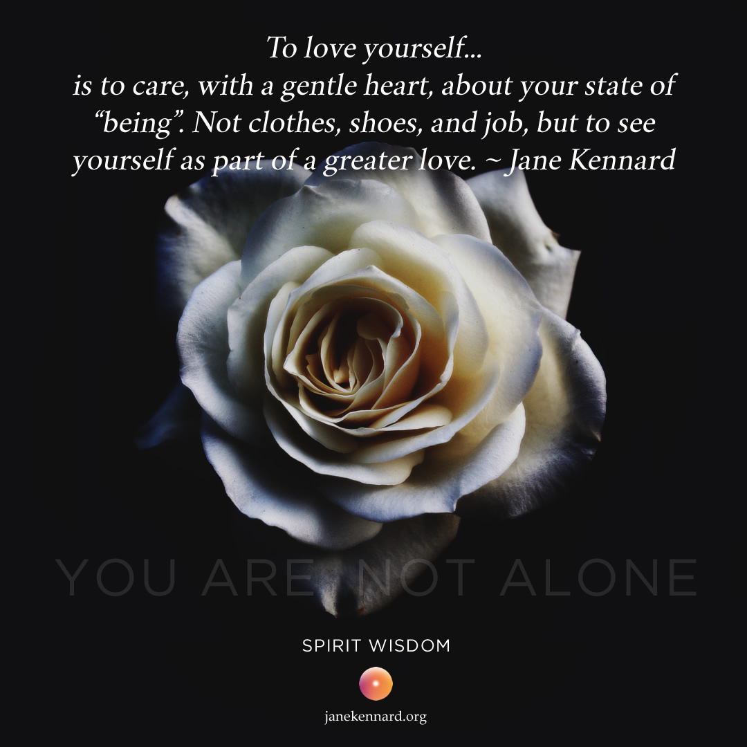 To love yourself…