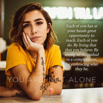 Jane-Kennard-Spirit-Wisdom-You-Are-Not-Alone-not-a-time-to-fear-photo-by-bruce-dixon-1002293-unsplash