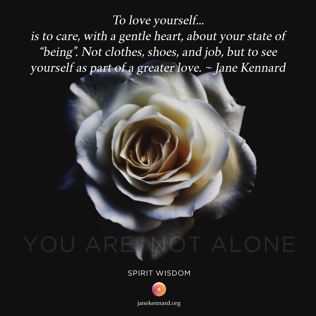 Love-Yourself-Jane-Kennard-Spirit-Wisdom-You-Are-Not-Alone-unsplash-photo-Sebastian-Molina-M-1465628976988-fe43bda15798-1080x1080
