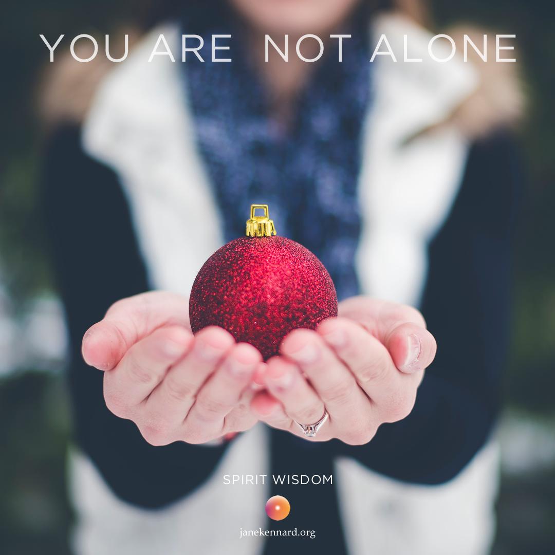 Christmas-Wish-Jane-Kennard-Spirit-Wisdom-You-Are-Not-Alone-unsplash-photo-Ben-White
